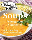 JeBouffe-Express Soups from Garden Vegetables